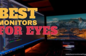 best monitors for eyes
